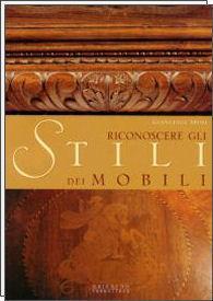 Riconoscere gli stili dei mobili for Stili mobili antichi